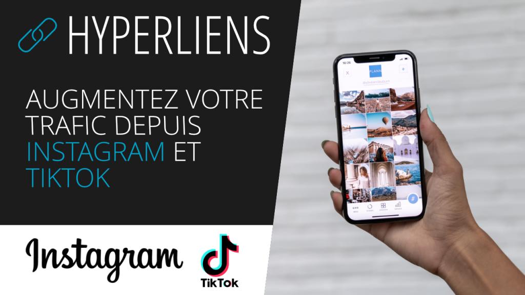Augmentez votre trafic depuis Instagram et TikTok